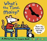 Whats the time, maisy?