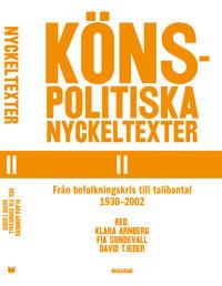 Könspolitiska nyckeltexter. Del 2, Från befolkningskris till talibantal 1930-2002