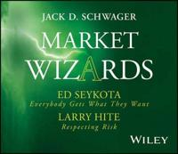 Market Wizards Interviews With Ed Seykota and Larry Hite