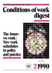 The Hours We Work: New Work Schedules in Policy and Practice