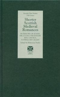 Shorter Scottish Medieval Romances