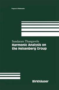 Harmonic Analysis on the Heisenberg Group