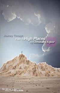 Journey Through Pain to High Places