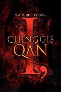I, Chinggis Qan