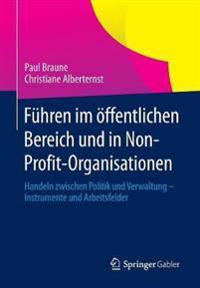 Fuhren Im OEffentlichen Bereich Und in Non-Profit-Organisationen