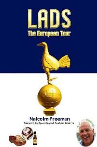 Lads - The European Tour
