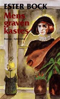 Mens graven kastes - Ester Bock - böcker (9788760586101) | Adlibris Bokhandel