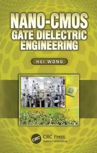 NANO-CMOS Gate Dielectric Engineering