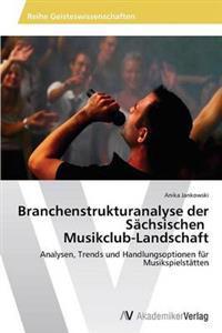 Branchenstrukturanalyse Der Sachsischen Musikclub-Landschaft