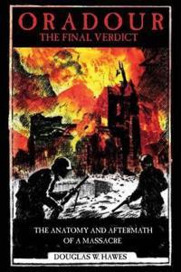 Oradour-The Final Verdict