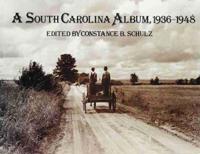 A South Carolina Album, 1936-1948