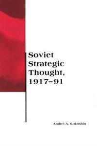 Soviet Strategic Thought, 1917-91