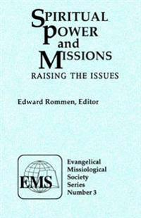 Spiritual Power and Missions (EMS 3)*: Raising the Issues