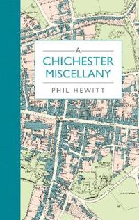 A Chichester Miscellany