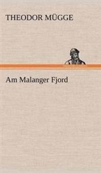 Am Malanger Fjord