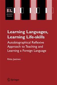 Learning Languages, Learning Life Skills
