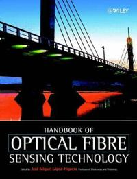 Handbook of Optical Fibre Sensing Technology
