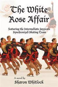 The White Rose Affair