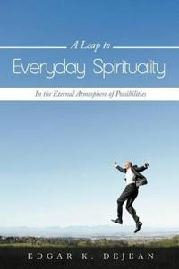 A Leap to Everyday Spirituality