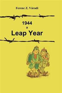 1944 a Leap Year