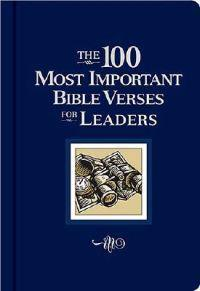 The 100 Most Important Bible Verses for Leaders