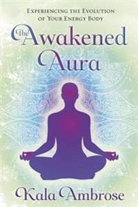 The Awakened Aura