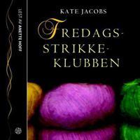 Fredagsstrikkeklubben - Kate Jacobs | Ridgeroadrun.org