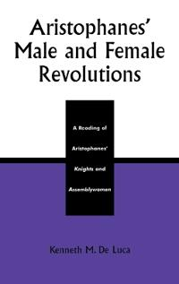 Aristophanes' Male and Female Revolutions