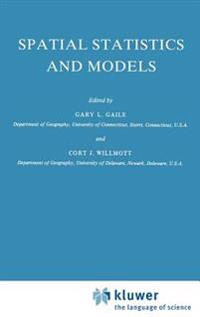 Spatial Statistics and Models