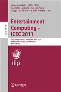 Entertainment Computing - ICEC 2011