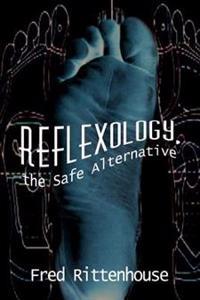 Reflexology, the Safe Alternative