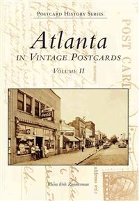 Atlanta: In Vintage Postcards: Volume 2