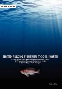 Hamid Awong Fisheries Model (HAFM): A Case Study Stock Assesments Of Demersal Fishes Of Priacanthus Tayenus (Richardson 1846) In Darvel Bay, Sabah, Malaysia