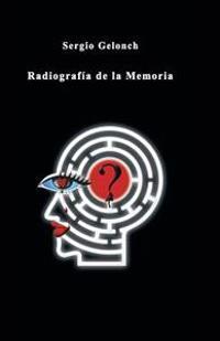Radiografía de la memoria / X-ray of memory