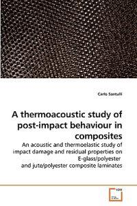 A Thermoacoustic Study of Post-Impact Behaviour in Composites