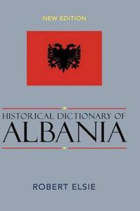 Historical Dictionary of Albania