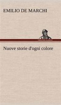 Nuove Storie D'Ogni Colore