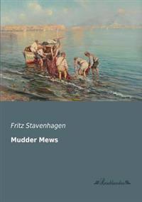 Mudder Mews