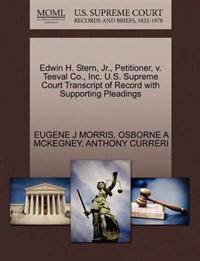Edwin H. Stern, JR., Petitioner, V. Teeval Co., Inc. U.S. Supreme Court Transcript of Record with Supporting Pleadings
