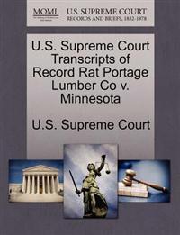 U.S. Supreme Court Transcripts of Record Rat Portage Lumber Co V. Minnesota