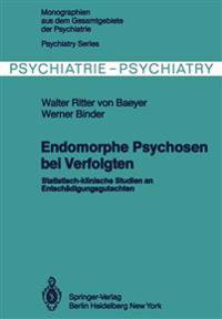 Endomorphe Psychosen bei Verfolgten