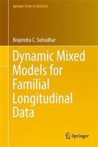 Dynamic Mixed Models for Familial Longitudinal Data