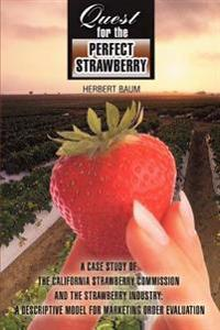 Quest for the Perfect Strawberry