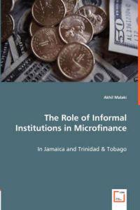The Role of Informal Institutions in Microfinance