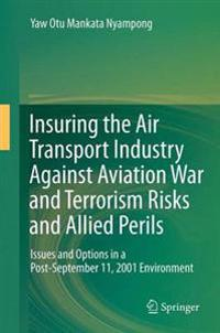 The Insurance of Aviation War and Terrorism Risks