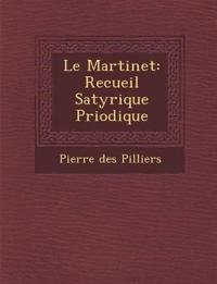 Le Martinet: Recueil Satyrique P¿riodique