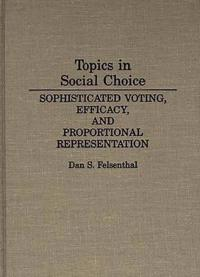 Topics in Social Choice