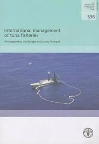 International Management of Tuna Fisheries