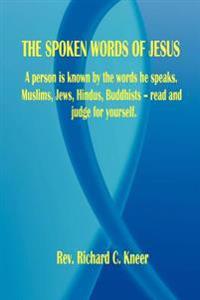 The Spoken Words of Jesus