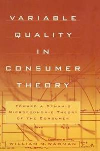 Variable Quality in Consumer Theory